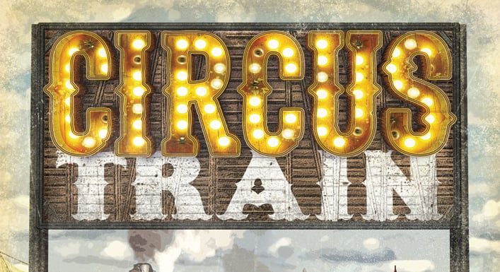 Circus Train 2nd Edition