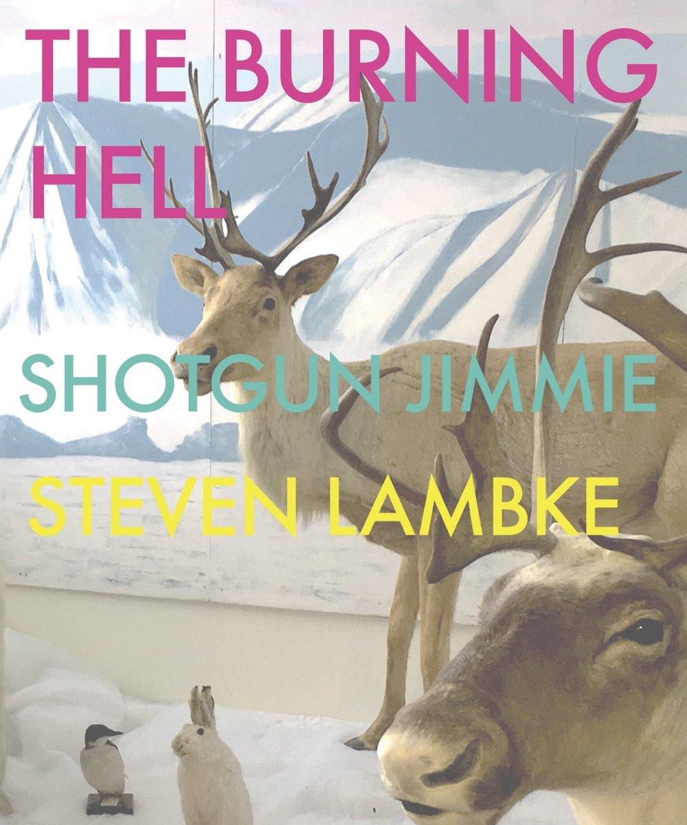 LIVE The Burning Hell A Canadian Affair W Shotgun Jimmie Steven Lambke
