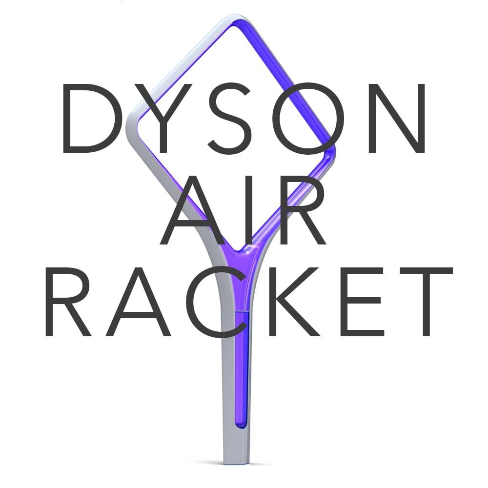 DYSON AIR RACKET.jpg