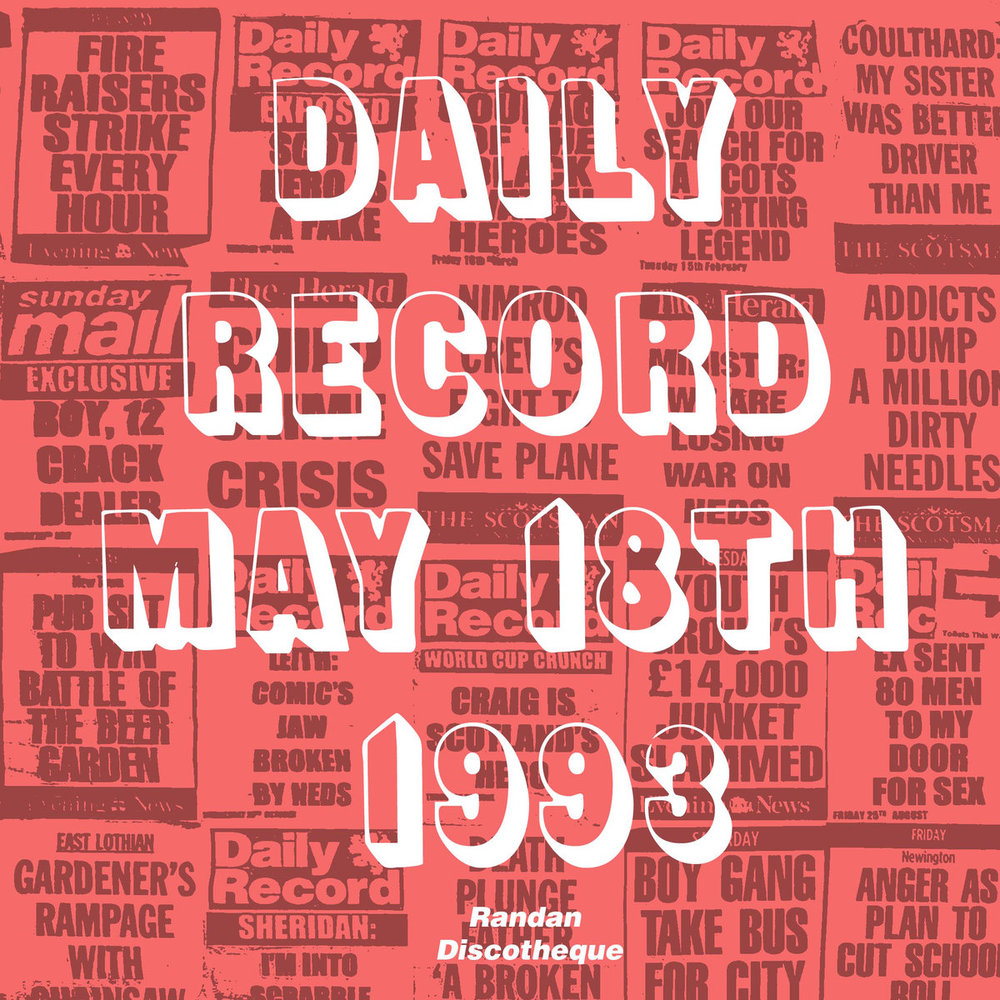 Daily Record May 18th 1993/Time to Waste (2009)