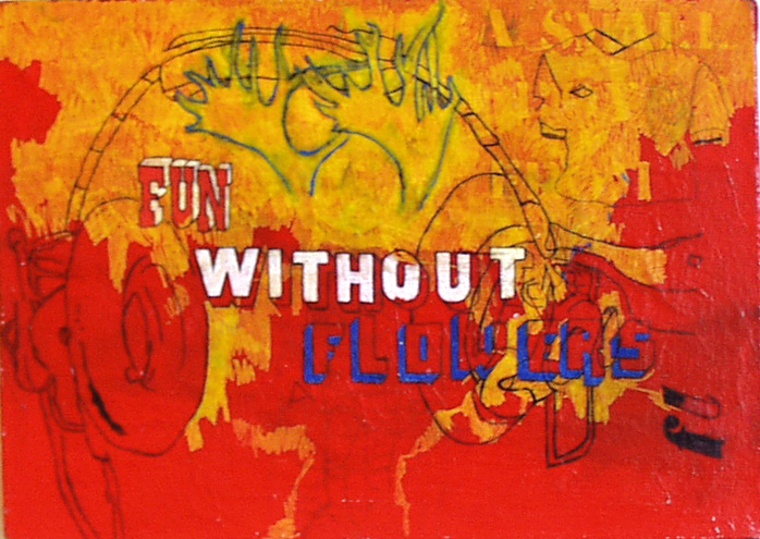 Fun Without Flowers - 2002