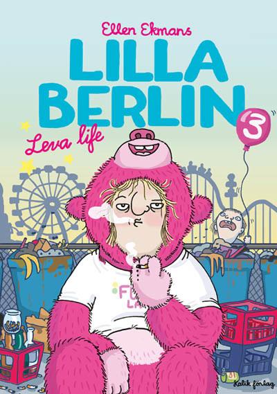 Lilla Berlin 3 - Leva life (2015)