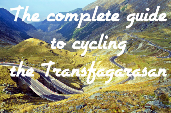 The Complete Guide to Cycling the Transfagarasan