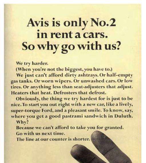 La célèbre campagne d'AVIS. Nous sommes les N°2, nous sommes obligés de travailler plus.