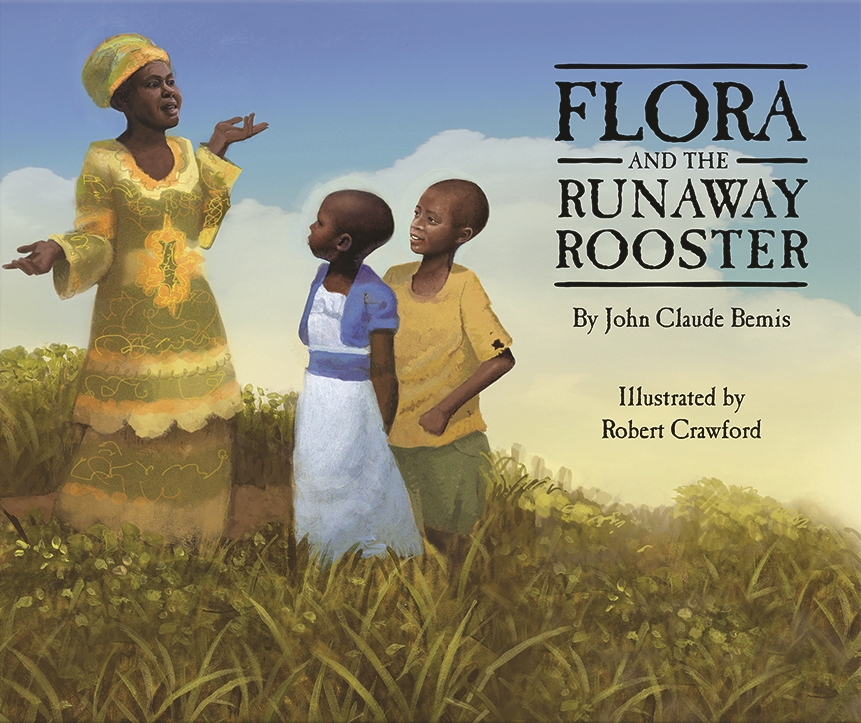 Flora and the Runaway Rooster