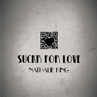 Nathalie King Suckr for Love.jpg