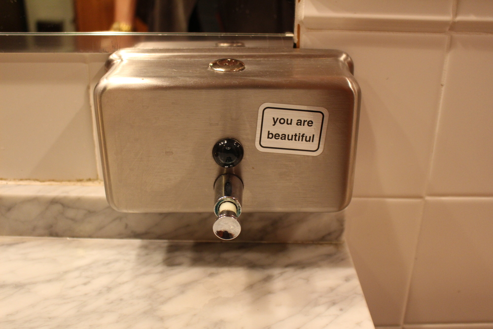 Love this message on the soap dispenser in the ladies room!