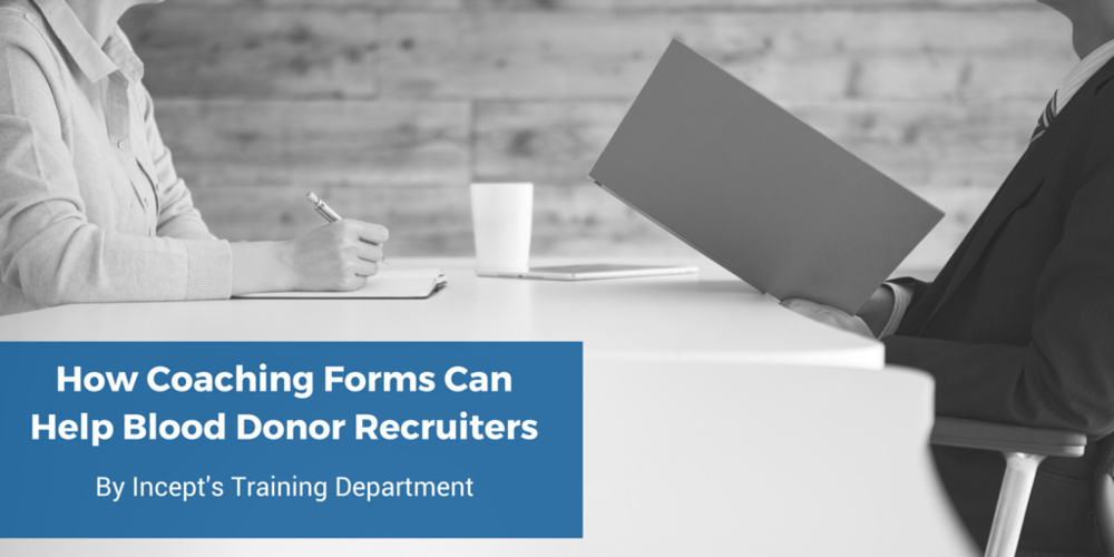 How Coaching Forms can Help blood Donor Recruiters