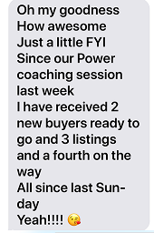 Donna S sent this followup message shortly after her very first Total IMMERSION Coaching Session!