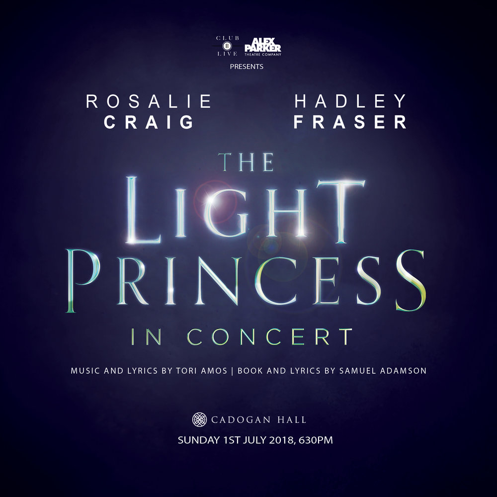 The Light Princess In Concert