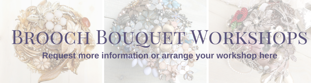 book your brooch bouquet workshop here