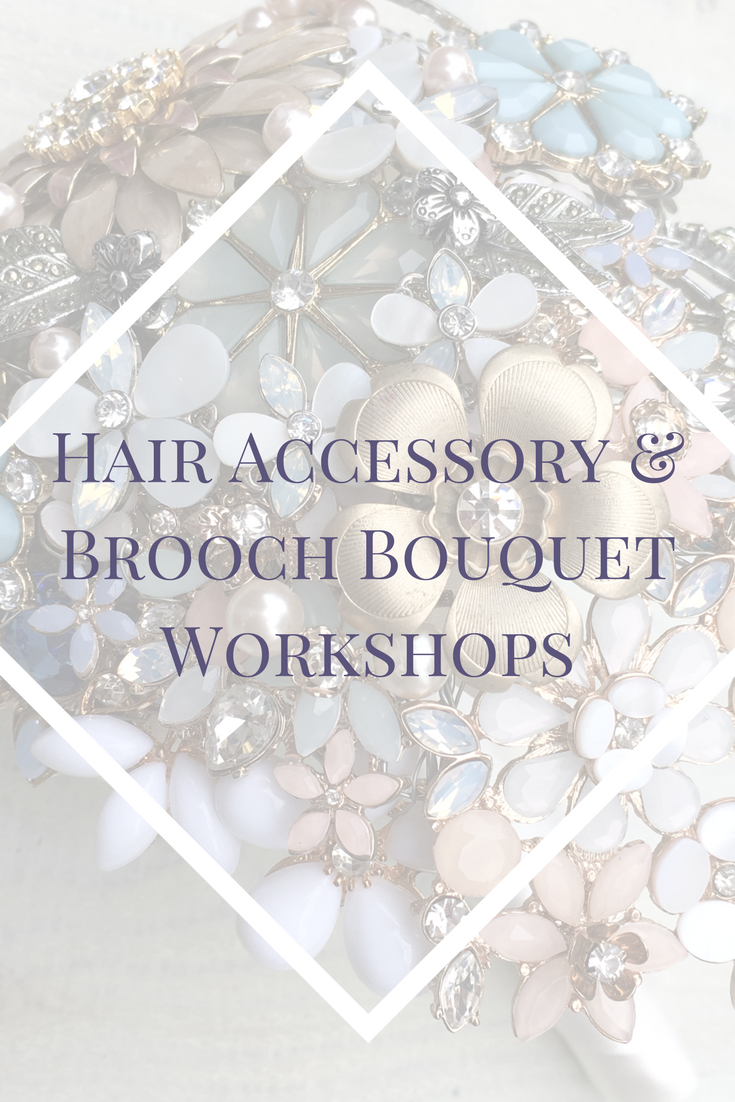Hair Accessory & Brooch Bouquet Workshops.png