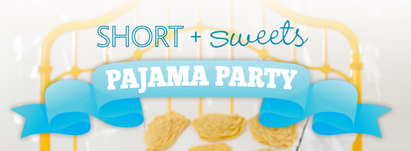 Short_SweetPajamaParty.jpg
