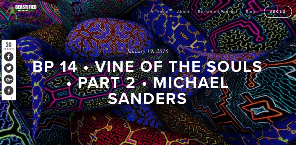 Beastified #14: Vine of the Souls w/Michael Sanders Part 2 — Michael Sanders