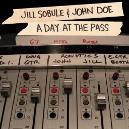 "JOHN DOE & JILL SOBULE ""A DAY AT THE PASS"""