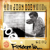 "JOHN DOE ""FREEDOM IS..."""