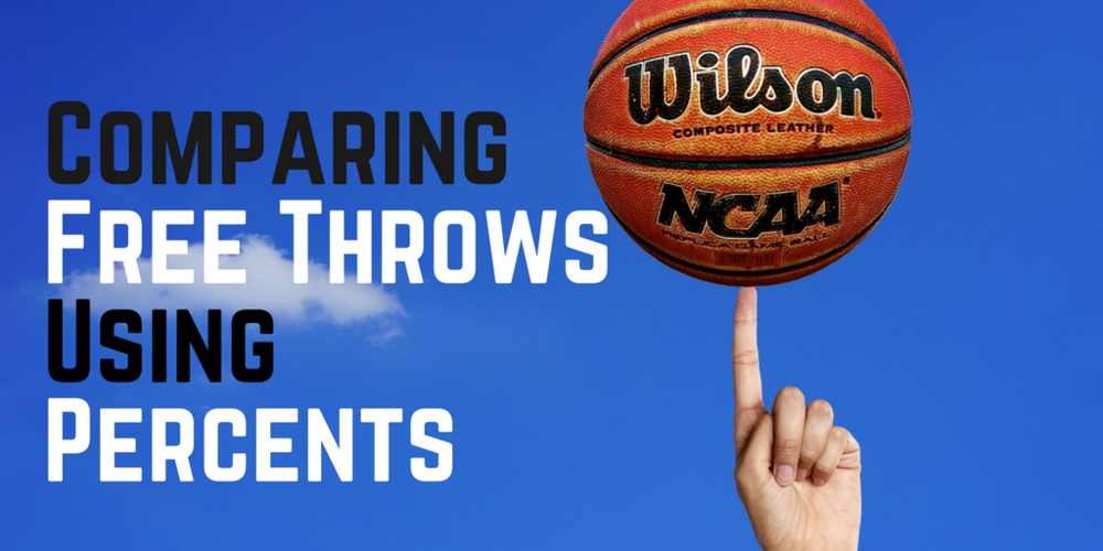 CCSS.MATH.CONTENT.6.RP.A.3.C   Students are asked to find the percent given the part and whole. Students will compare two percents in the context of shooting Free Throws.
