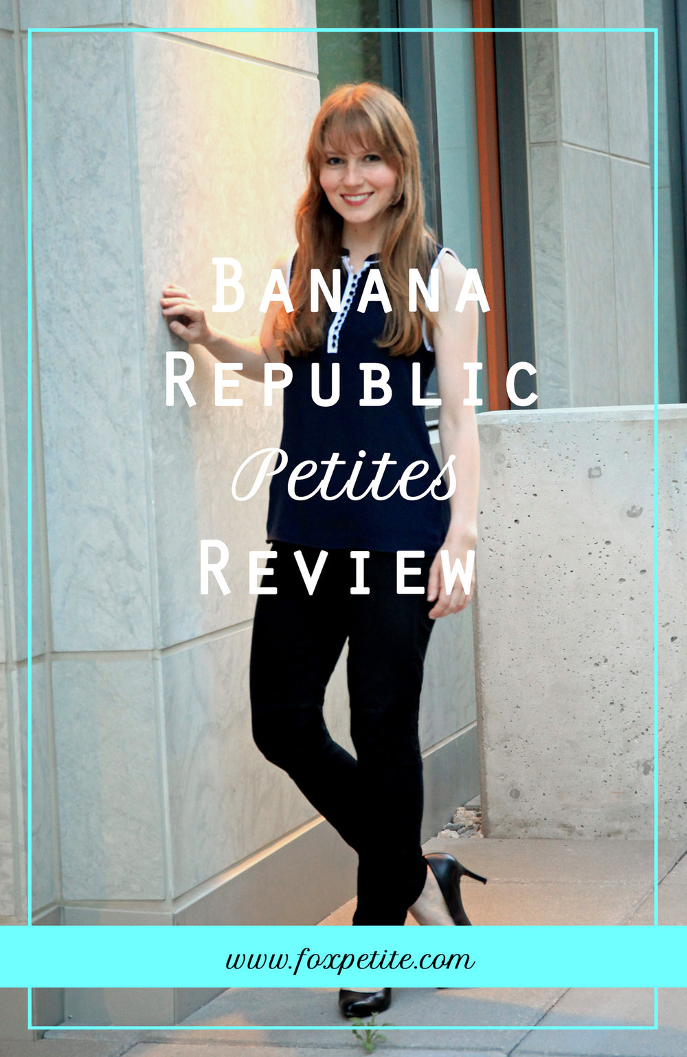 Banana Republic petites review | what a petite blogger thinks of BR's latest petite sized clothing for young professional's work outfits | 2018 store review | Fox Petite Fashion Blog, petite style tips |#petite #bananarepublic #workstyle #brstyle