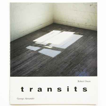 Transits  George Alexander, monograph, Wagga Wagga City Art Galley, NSW, 1988
