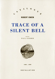 Trace of a Silent Bell  Paul Guerin, Exhibition Catalogue, City Gallery, Melbourne, 1989