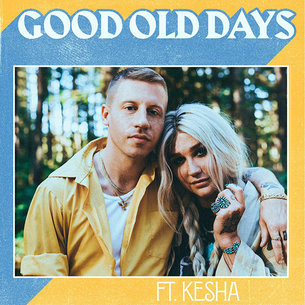 """Good Old Days"" Original Single Cover Art - Macklemore Ft. Kesha"