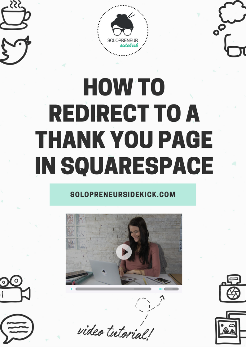 Free video tutorial! How to Redirect to a Thank You Page in Squarespace - the perfect platform to build your own website - even without any tech skills! Watch the Squarespace tech tutorial here: https://www.solopreneursidekick.com/blog/redirect-to-thank-you-page-squarespace