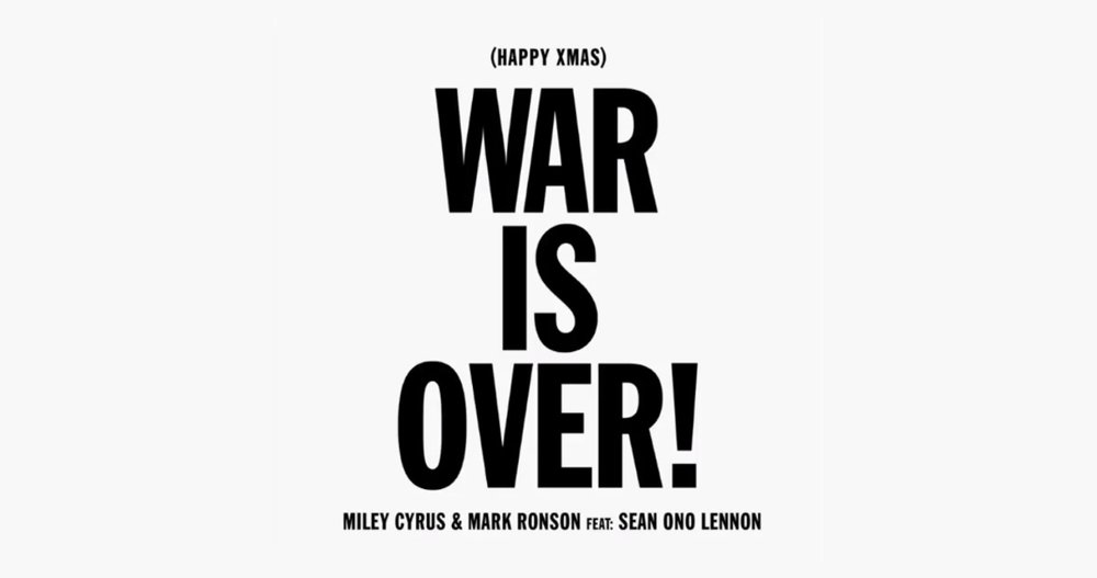 MILEY CYRUS & MARK RONSON Feat: SEAN ONO LENNON: HAPPY XMAS (WAR IS OVER)