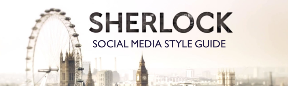 Sherlock   Social Media Style Guide