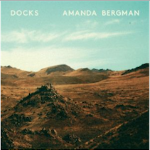 Artist: Amanda Bergman Album: Docks Year: 2016 Credit: Producer