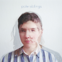 Artist: Pole Siblings EP: It Might Grow Year: 2017 Credit: Producer