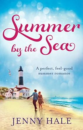 Summer by the Sea  by  Jenny Hale   itsjennyhale.com  Available in  paperback  and  Kindle