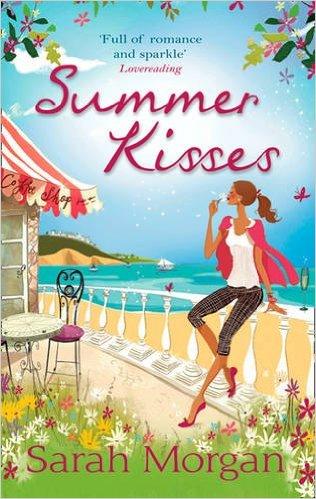 Summer Kisses  by  Sarah Morgan   sarahmorgan.com  Available on  Kindle