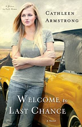 Welcome to Last Chance  by  Cathleen Armstrong   cathleenarmstrong.com  Available in  paperback  and  Kindle