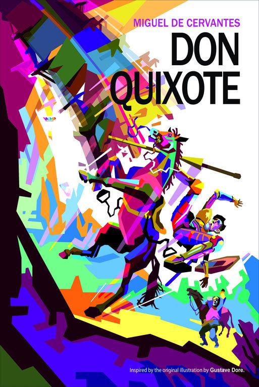 Don Quixote  designed by  Wedha Abdul Rasyid