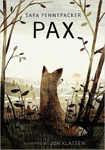 Pax by Sara Pennypacker Illustrated by Jon Klassen
