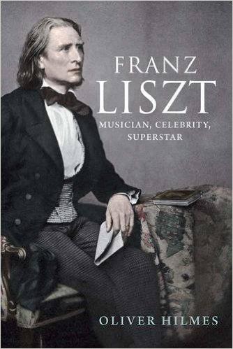 Franz Liszt  by  Oliver Hilmes