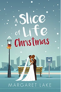 A Slice of Life Christmas by Margaret Lake