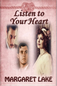 Listen to Your Heart Series - by Margaret Lake