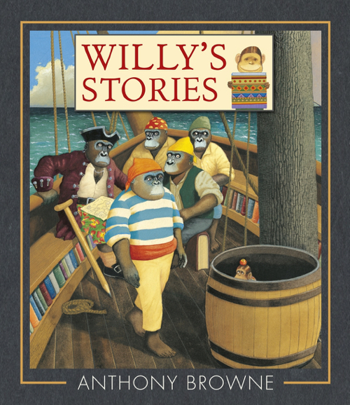 Willy's Stories by Anthony Browne