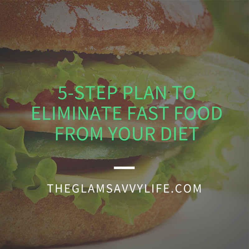 5 step plan to eliminate fast food from-2