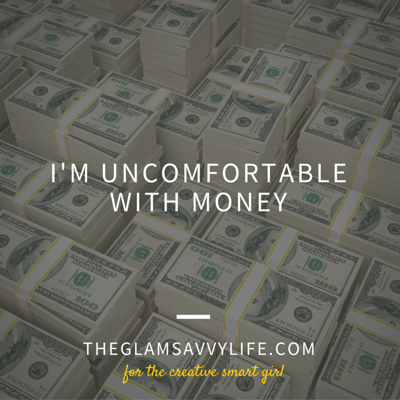 I'm Uncomfortable with Money