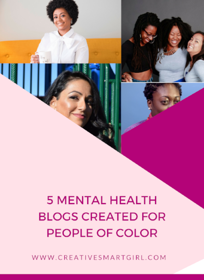 5 Mental Health Blogs Created For People Of Color Creative Smart Girl