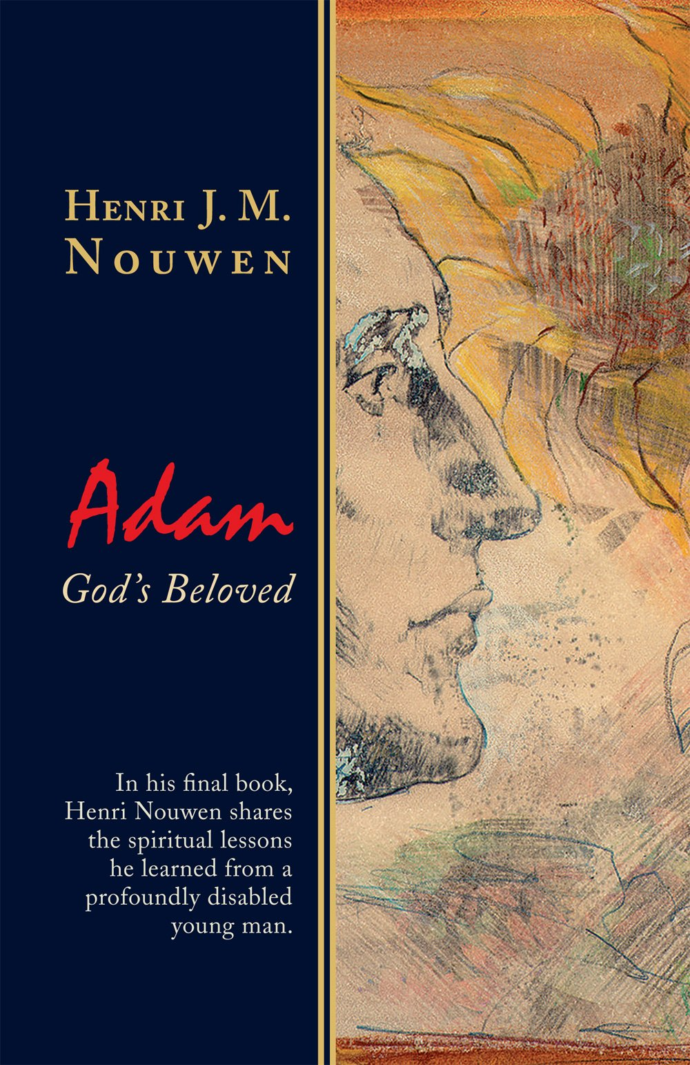 Our Reading List - Jean Vanier,Community and GrowthHenri Nouwen,Adam: God's BelovedHenri Nouwen,The Road to DaybreakStanley Hauerwas and Jean Vanier,Living Gently in a Violent World: The Prophetic Witness of WeaknessKevin Reimer,Living L'Arche: Stories of Compassion, Love, and Disability