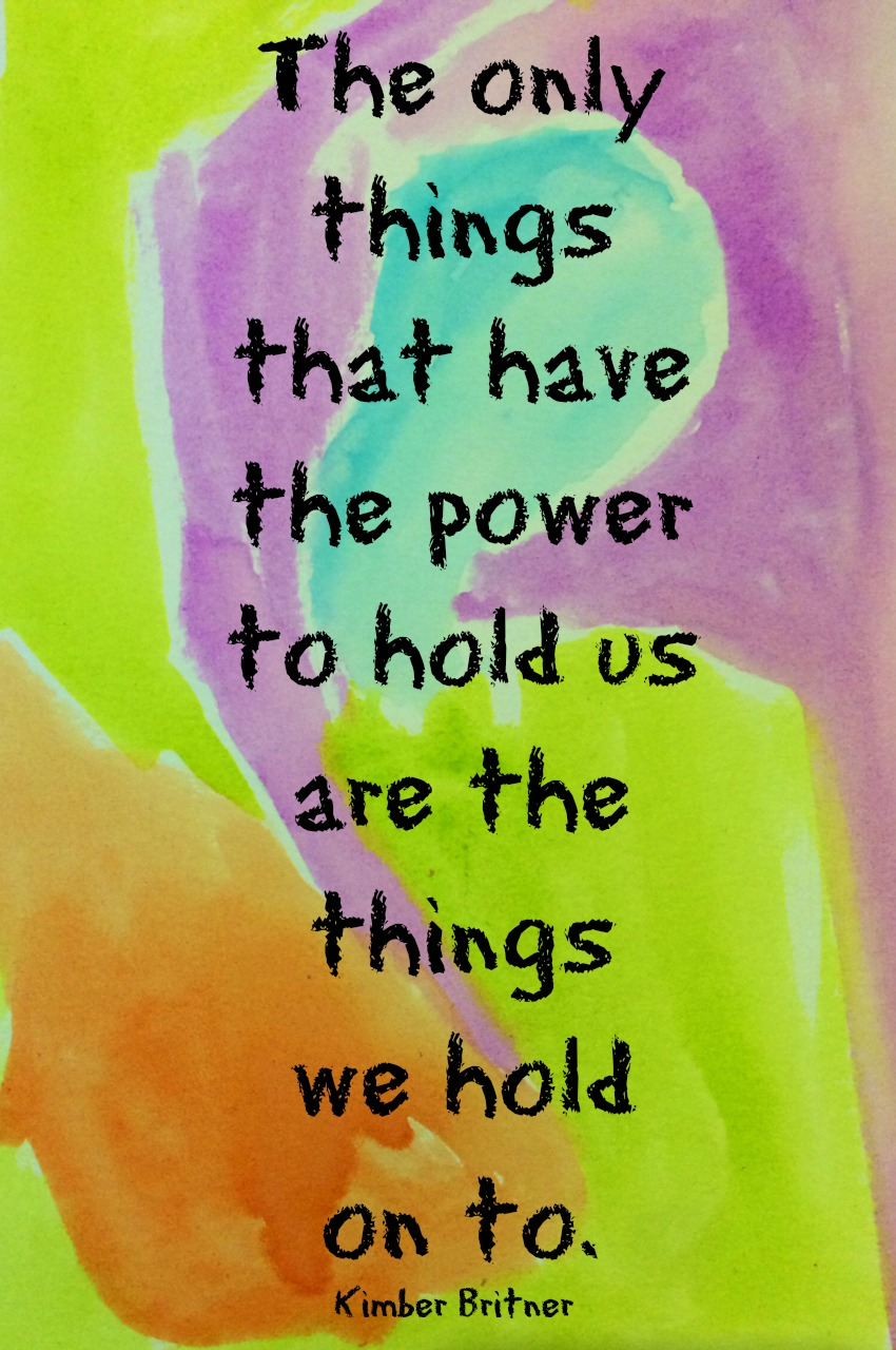 Day 11 Things we hold on to