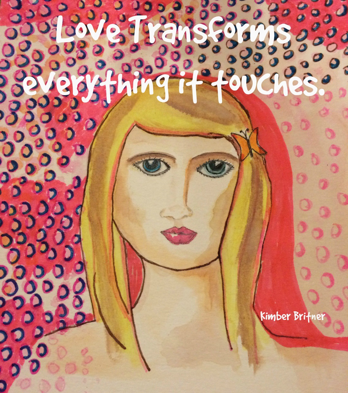 Love transforms