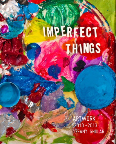 Imperfect Things  , 2014    In 2010, I got my own art studio. I finally had a space dedicated to making artwork. But was following my dreams worth the risk? Would I ever find the right audience for my work? Could I stay motivated to keep painting despite all the times I returned from shows with unsold artwork and an empty wallet? With everything else falling apart, how would my artistic vision come together? This is the story of three years in my life when everything changed.