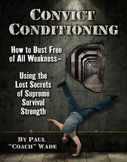 convict conditioning book cover biofit bodyweight strength review natural fitness perspective.jpg