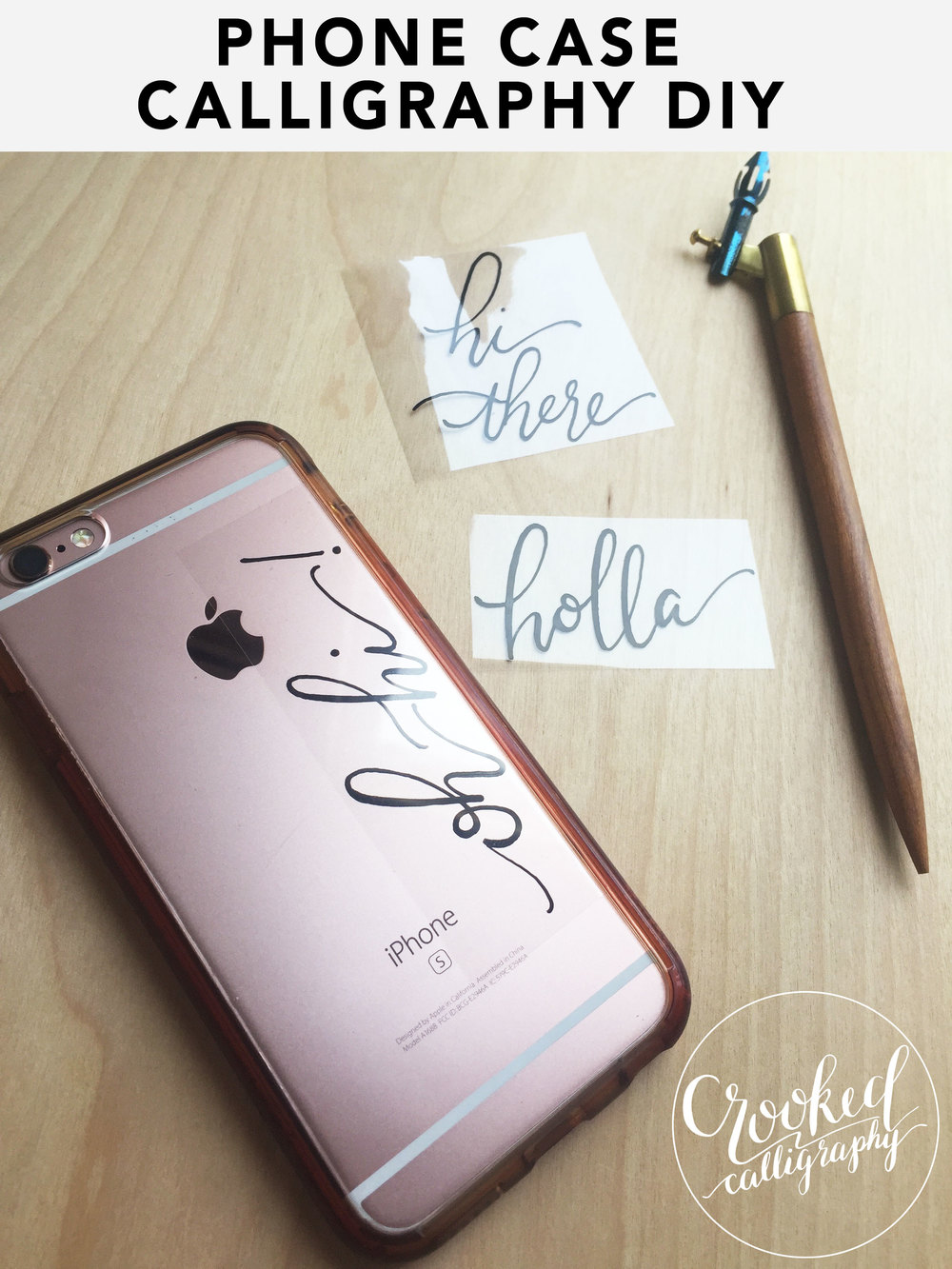 DIY Calligraphy Phone Case (Crooked Calligraphy)