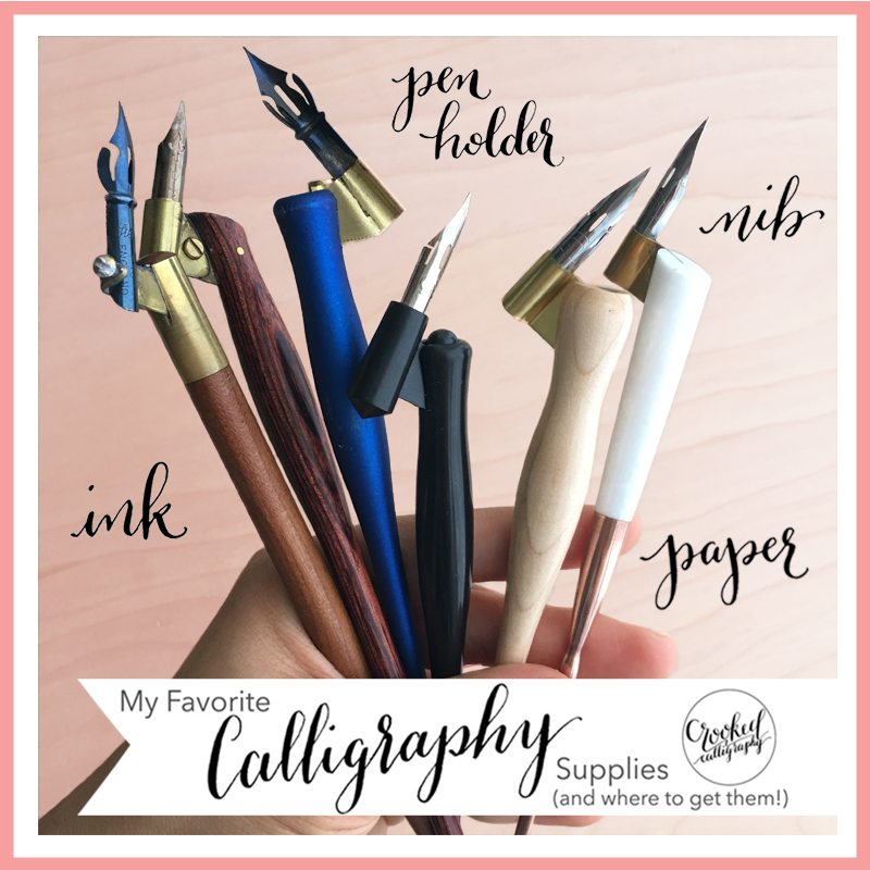 Favorite Calligraphy Supplies (Crooked Calligraphy)