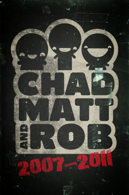 CHADMATTANDROB+Poster.png